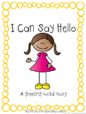 Autism and Special Education Social Story: I Can Say Hello