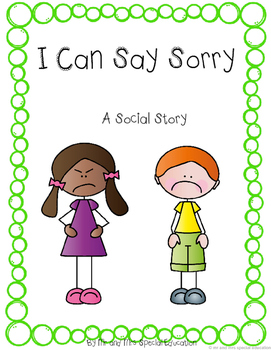 Autism and Special Education Social Story: I Can Say Sorry