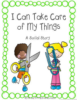 Autism and Special Education Social Story: I Take Care of
