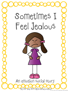 Autism and Special Education Social Story: Sometimes I Feel Jealous