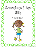 Autism and Special Education Social Story: Sometimes I Feel Silly