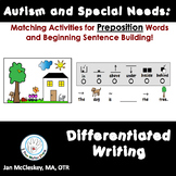 Autism and Special Needs:  Prepositions Matching and Writi