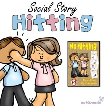 Social Story, NO HITTING with Social Skill Activities. by ...
