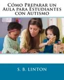 (Autismo) Cómo Preparar un Aula para Estudiantes con Autismo