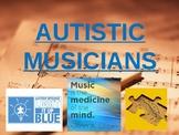 Autistic Musicians