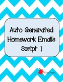 Auto Generated Homework Email (Script 1) Freebie