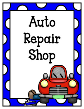 Auto Repair Shop (Dramatic Play)