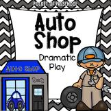 Auto Shop Dramatic Play