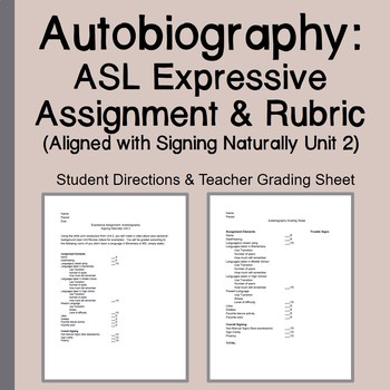 Autobiography ASL Expressive Assignment Rubric Signing Naturally Unit 2