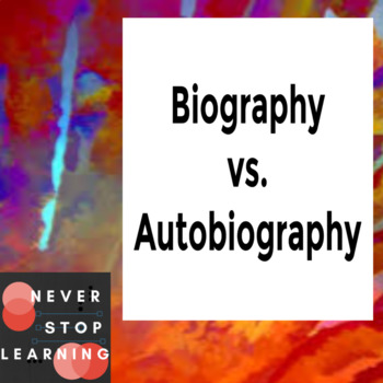 Autobiography VS. Biography - What's the Difference?