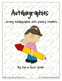 Autobiography Writing Unit - Nonfiction Writing with Primary Students
