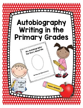 Autobiography Writing in the Primary Grades