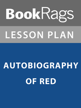 Autobiography of Red Lesson Plans