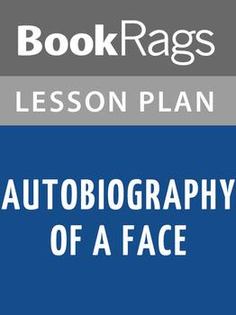 Autobiography of a Face Lesson Plans