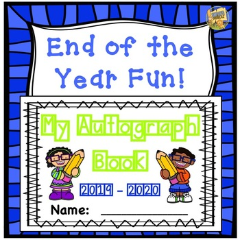Autograph Book - End of the Year Activity!