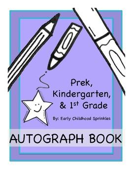 Autograph Book--Prek, Kindergarten, First Grade