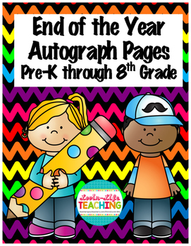 Autograph Pages Pre-K Through 8th Grade- End of the Year