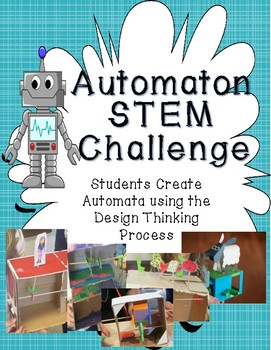 Automata STEM/STEAM Challenge - Design Thinking Process