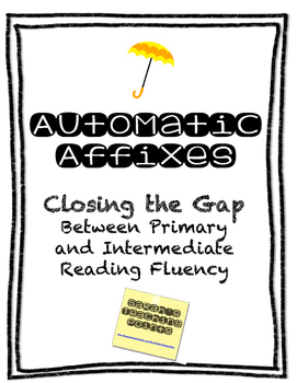 Automatic Affixes - Closing the Gap between Primary and Intermediate Fluency