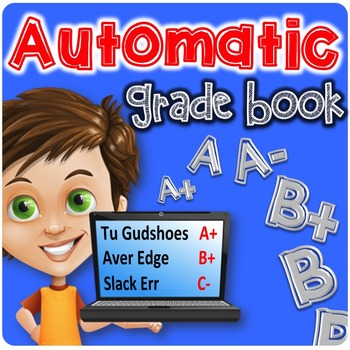 Automatic Grade Book   Excel Grade Book   Number Grades AND Letter Grades!