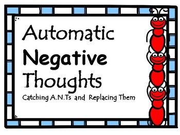 Automatic Negative Thoughts: A Counseling Lesson