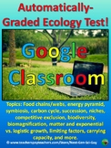 Google Classroom: Automatically Grading Ecology Test