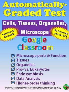 Automatically-Grading Test: Microscope, Cells, Tissues, Organelles