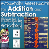 Automaticity Assessments for Addition & Subtraction Facts by Strategy