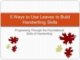 Autum Handwriting Fun:  5 Ways to Use Leaves to Build Hand