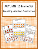 Autumn Math 10 Frame Adding,10 Frame Counting, 10 Frame Subtraction