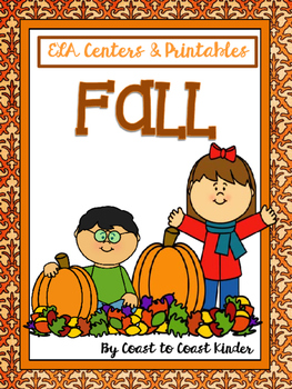 Fall (Autumn) ELA Songs, Centers, and printable sheets