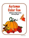 Autumn/Halloween/Thanksgiving Addition and Subtraction Color Fun
