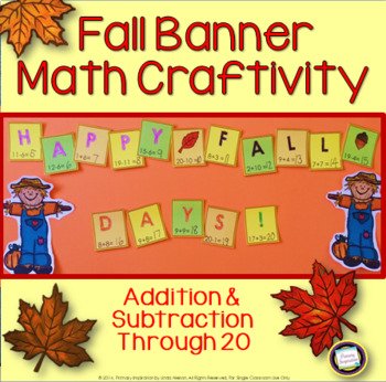 Autumn Addition and Subtraction ~ Fall Math Banner Craftivity