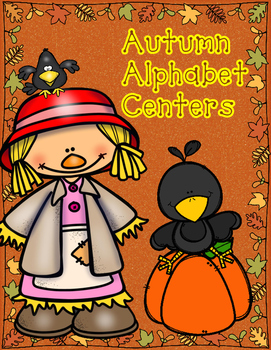 Autumn Alphabet Centers:  ABC Centers for Kindergarten Workstations