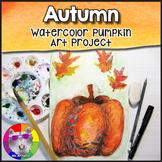 Autumn Art Lesson, Watercolor Pumpkin Art Project