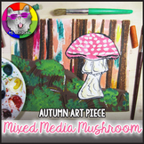 Autumn Art Lesson, Mushroom in a Forest Art Project