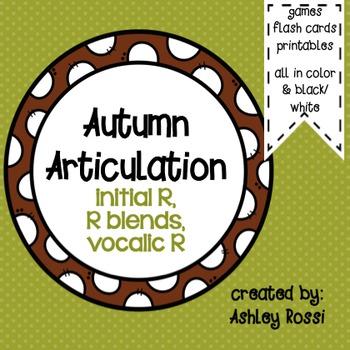 Autumn Articulation: R