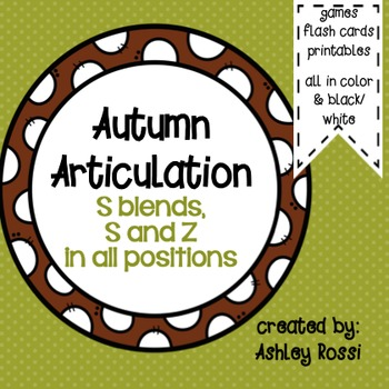 Autumn Articulation: S, S blends, Z