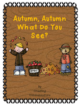 Autumn, Autumn What Do You See?