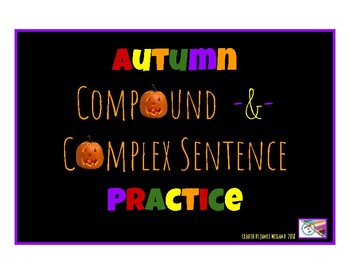 Autumn COMPOUND & COMPLEX SENTENCE WRITING PRACTICE Task Cards