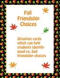 Autumn Character Education - Fall Friendship Good Choices