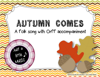 Autumn Comes - A Fall Folk Song w/ Orff Instrument Accompaniment