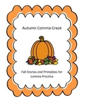 Autumn Comma Craze: Fall Stories and Printables for Comma Practice