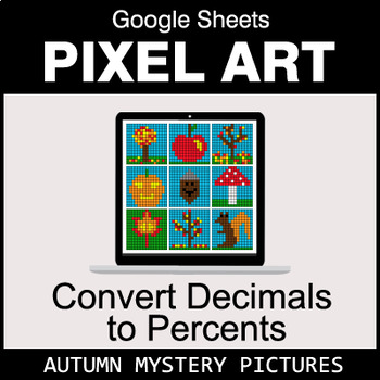 Autumn - Convert Decimals to Percents - Google Sheets Pixel Art