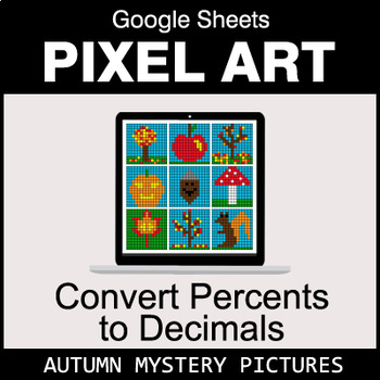 Autumn - Convert Percents to Decimals - Google Sheets Pixel Art