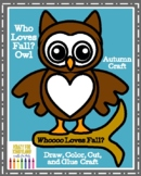 Who Loves Fall? Owl Craft (Autumn)