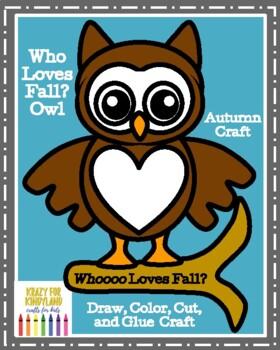 Who Loves Fall Owl Craft For Kindergarten Autumn Fall Seasons