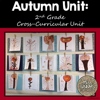 Autumn Cross-Curricular Unit for 2nd Grade