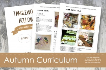 Autumn Curriculum; Nature-Based Learning Guide; Ages 3-8