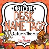 Autumn Desk Name Tags...Editable